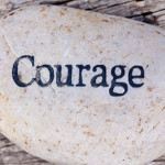 Being Courageous in the Face of No
